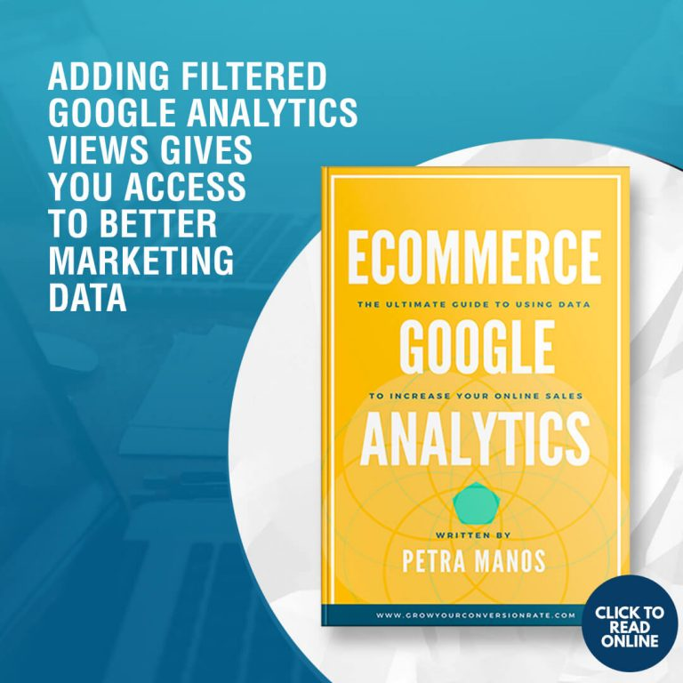 Adding Filtered Google Analytics Views Gives You Access to Better Marketing Data