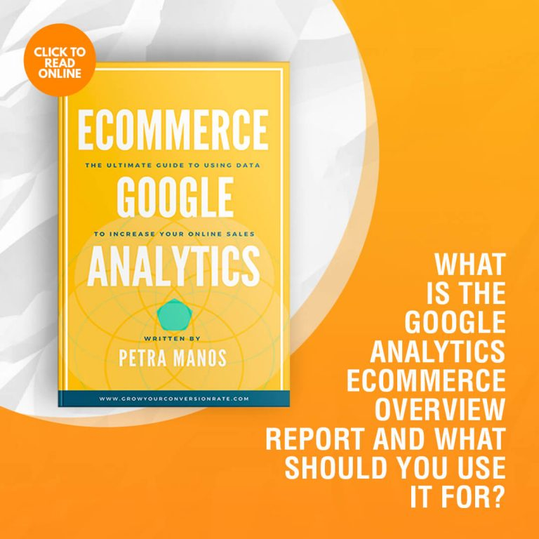 What is the Google Analytics Ecommerce Overview Report and What Should You Use It For?