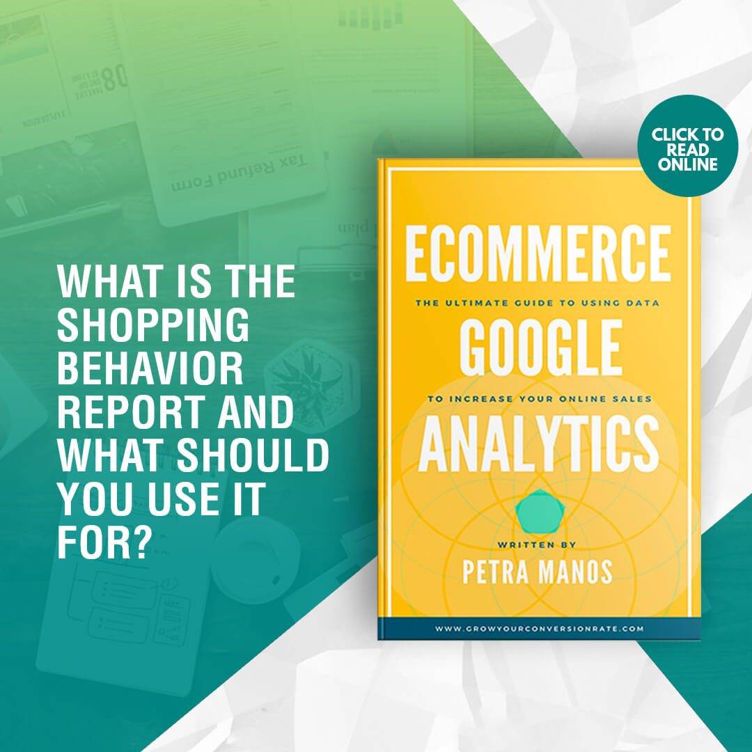 What is the Shopping Behavior Report and What Should You Use It For?