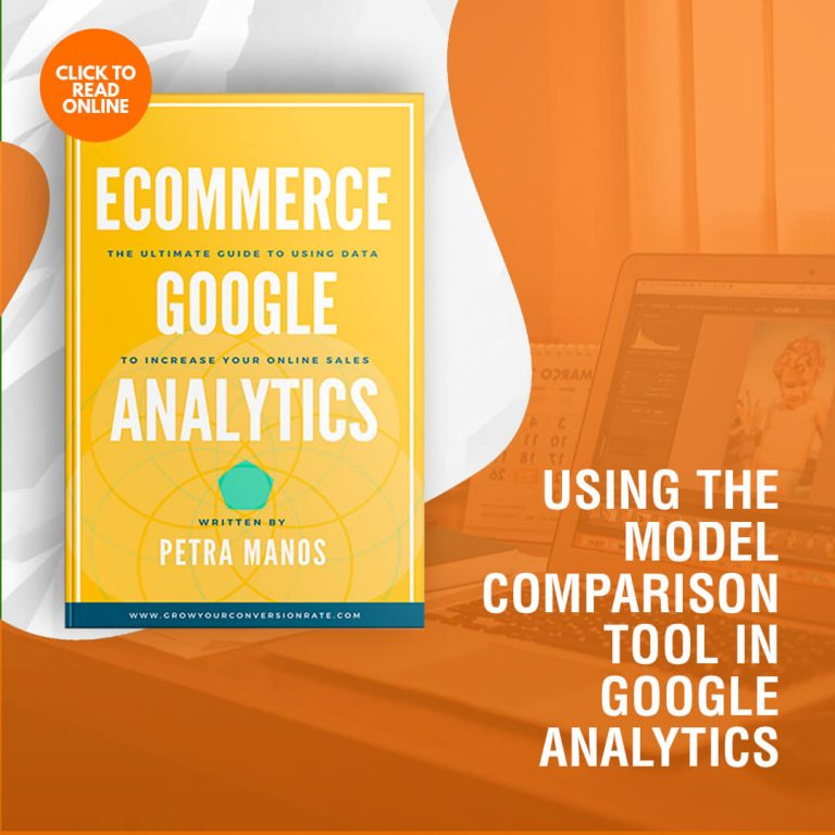 Using the Model Comparison Tool in Google Analytics