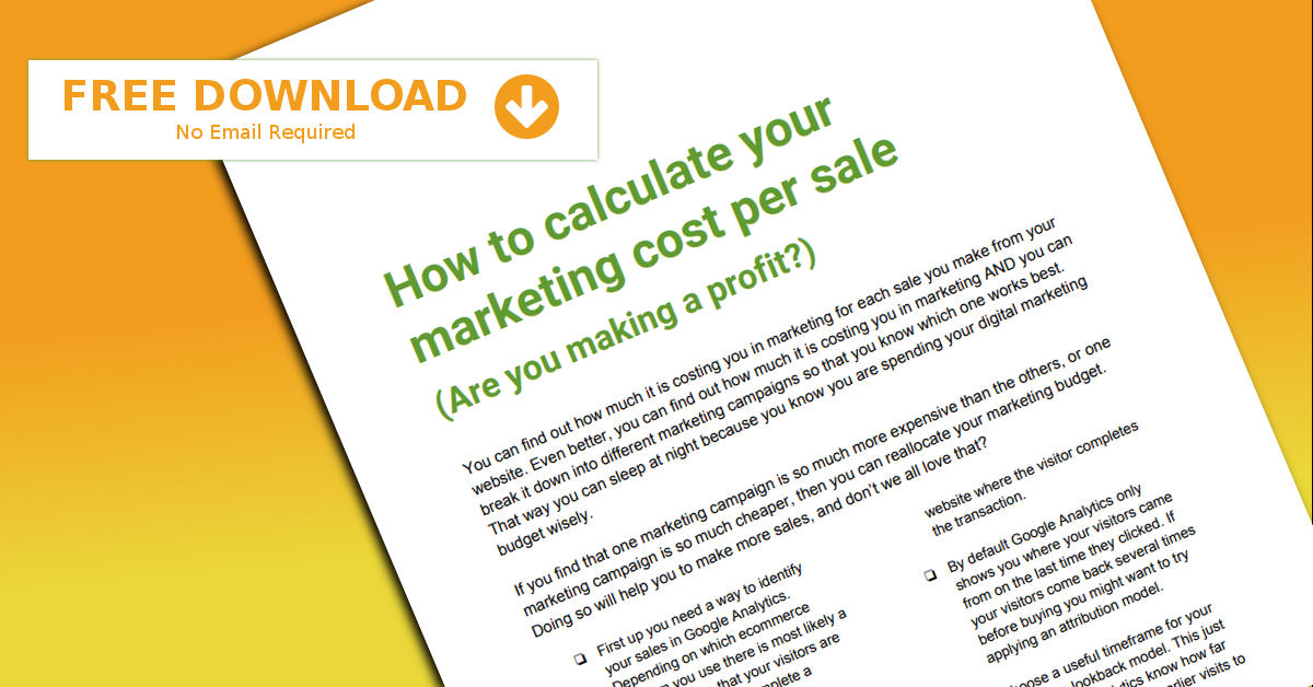 how to calculate your marketing cost per sale Google Analytics