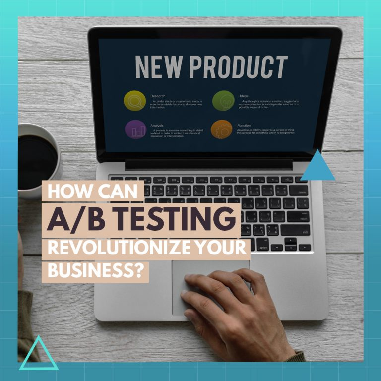 How Can A/B Testing Revolutionize Your Business?