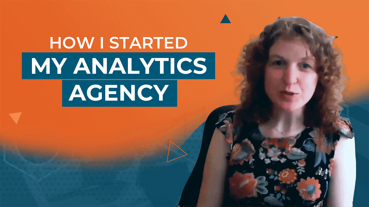 [Video] How I Started My Analytics Agency