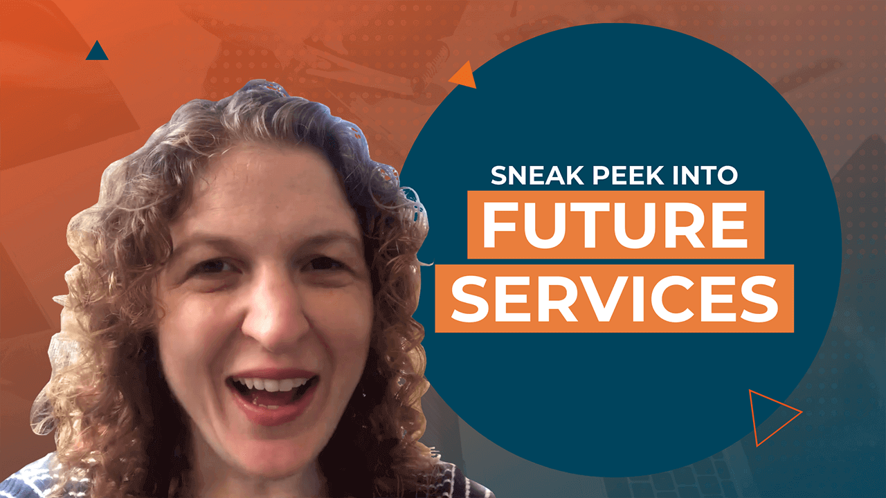 [Video] Sneak Peek Into Future Services