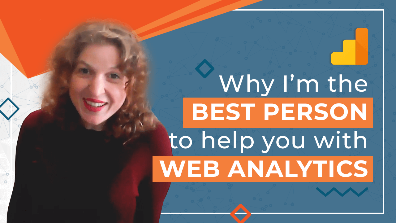 [Video] Why I'm the best person to help you with web analytics