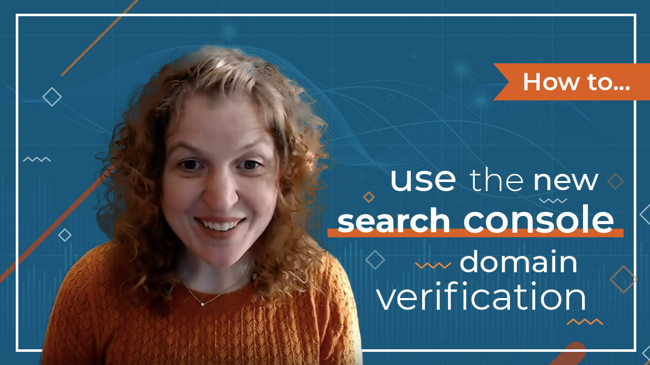 [Video] How to Use the New Search Console Domain Verification