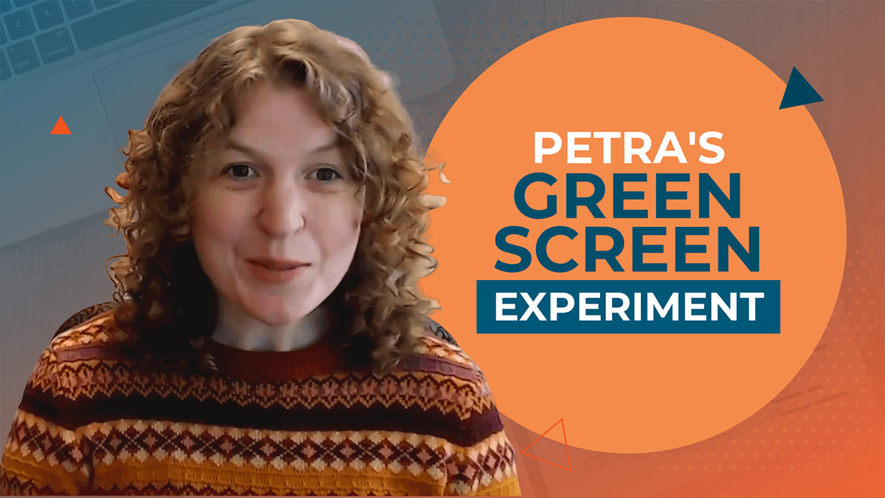 [Video] Petra's Green Screen Experiment