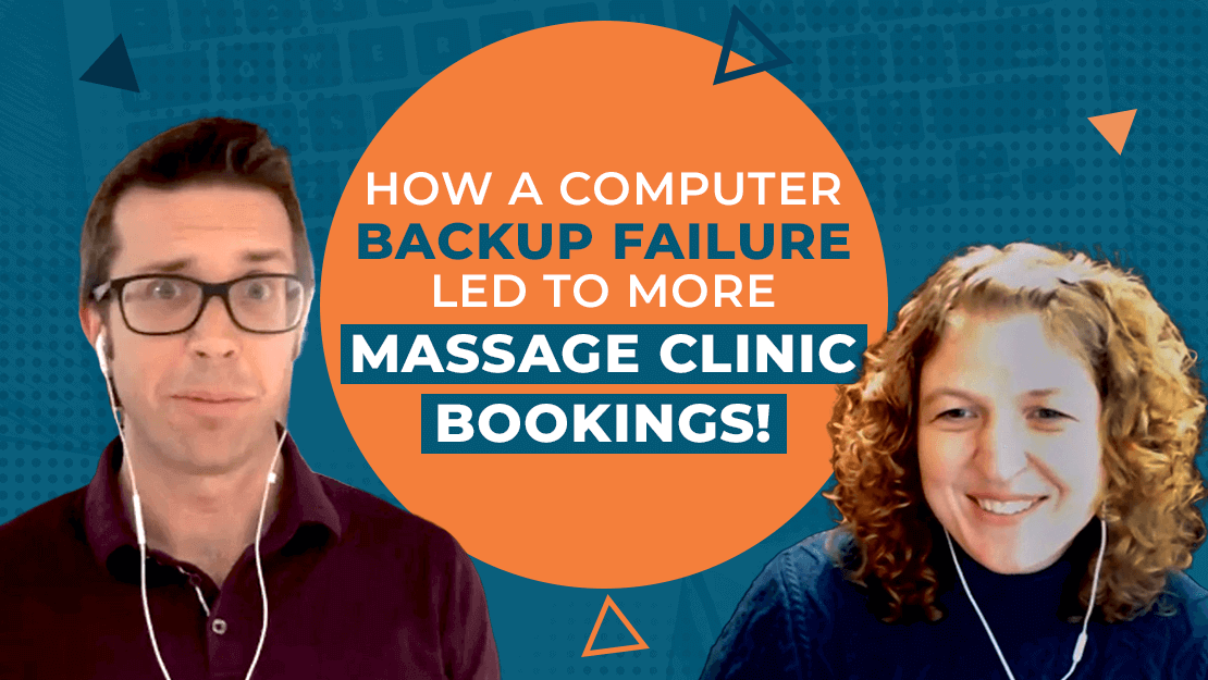 How a Computer Backup Failure Led to More Massage Clinic Bookings!
