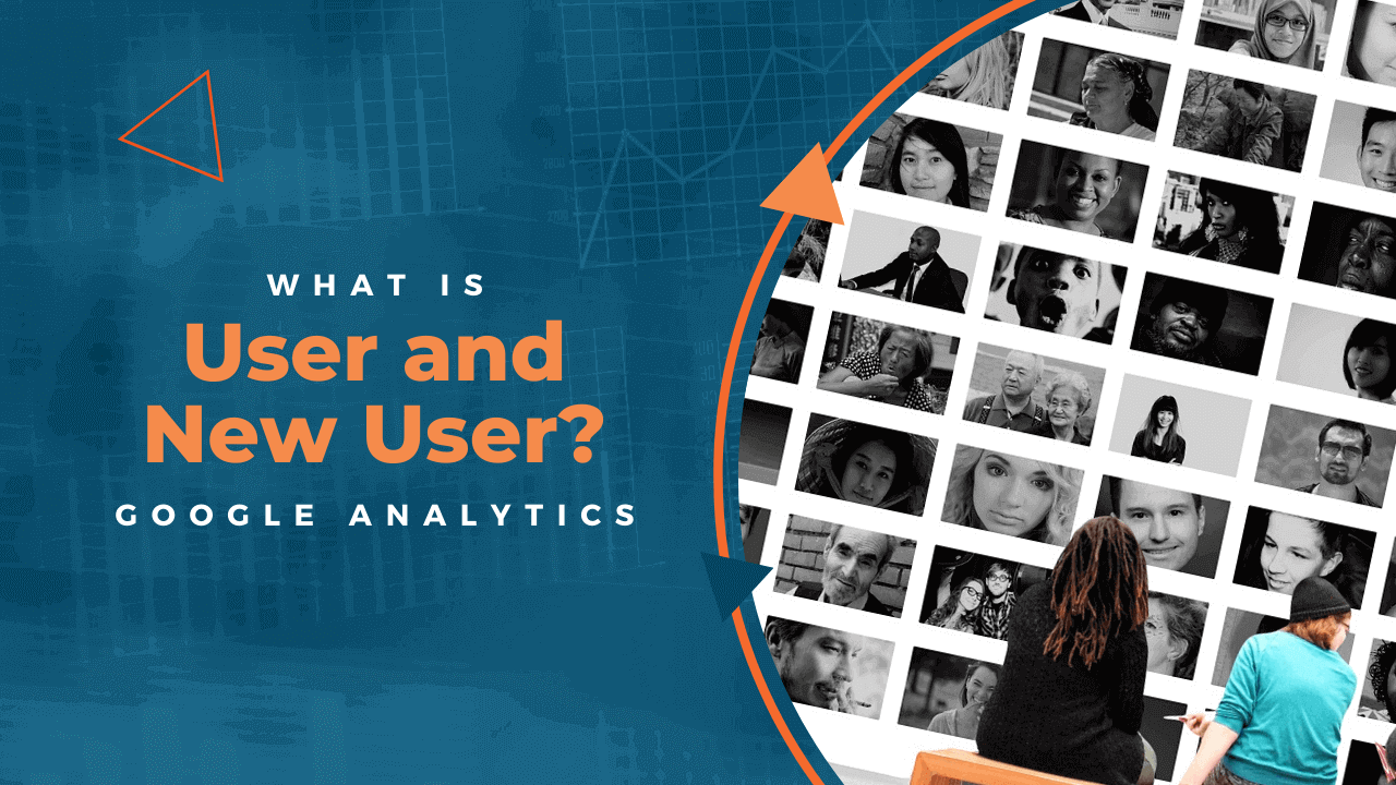 What is the Difference Between a User and a New User in Google Analytics?