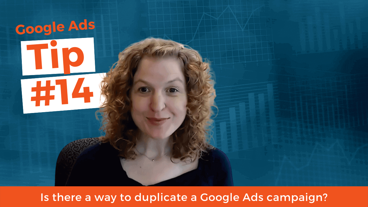 Is there a way to duplicate a Google Ads campaign?