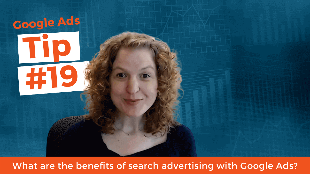 What are the benefits of search advertising with Google Ads?