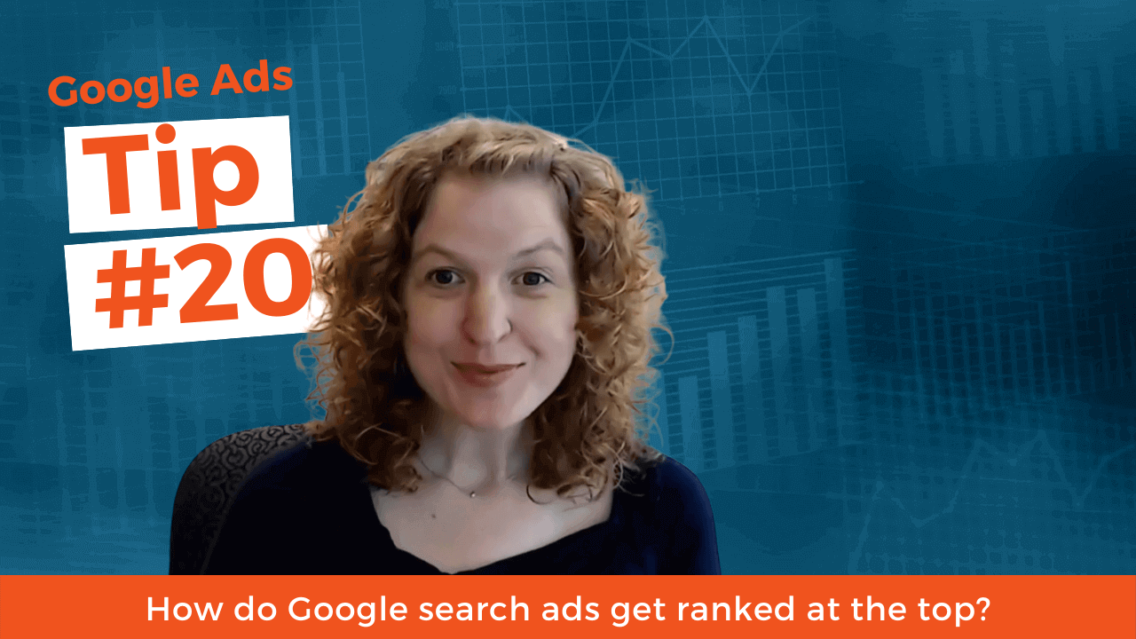 How do Google search ads get ranked at the top?