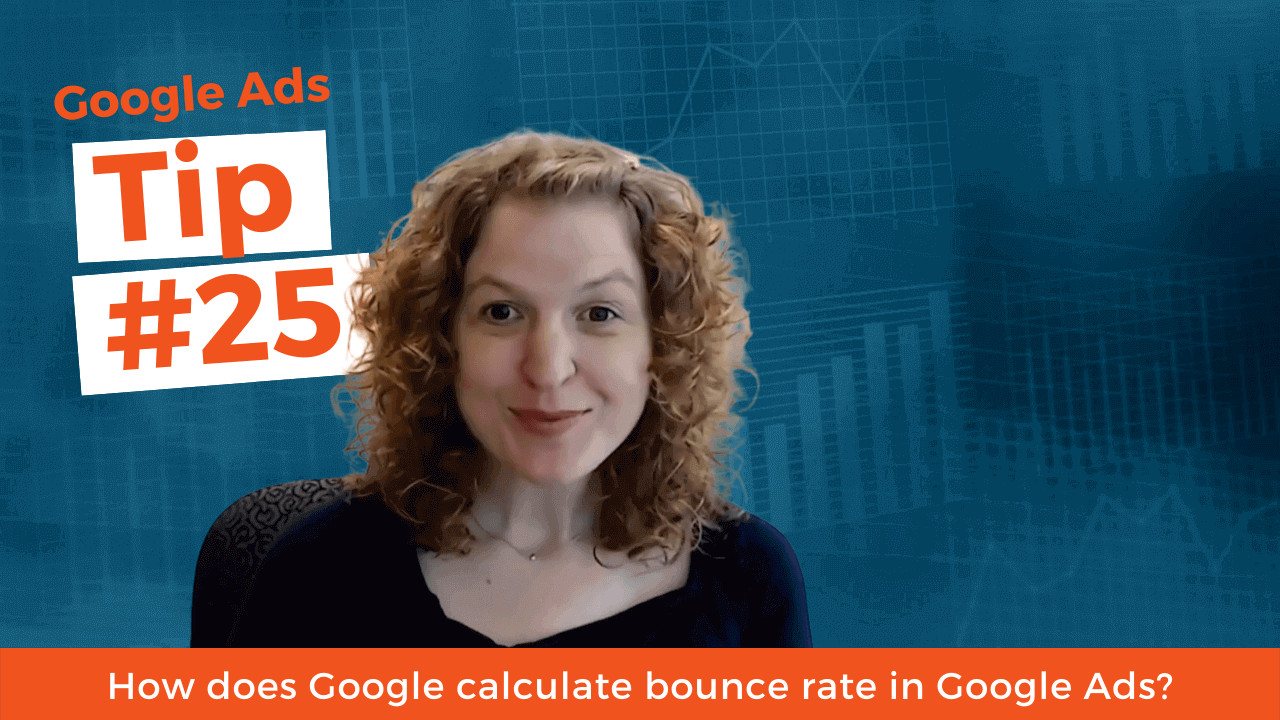 How does Google calculate bounce rate in Google Ads?