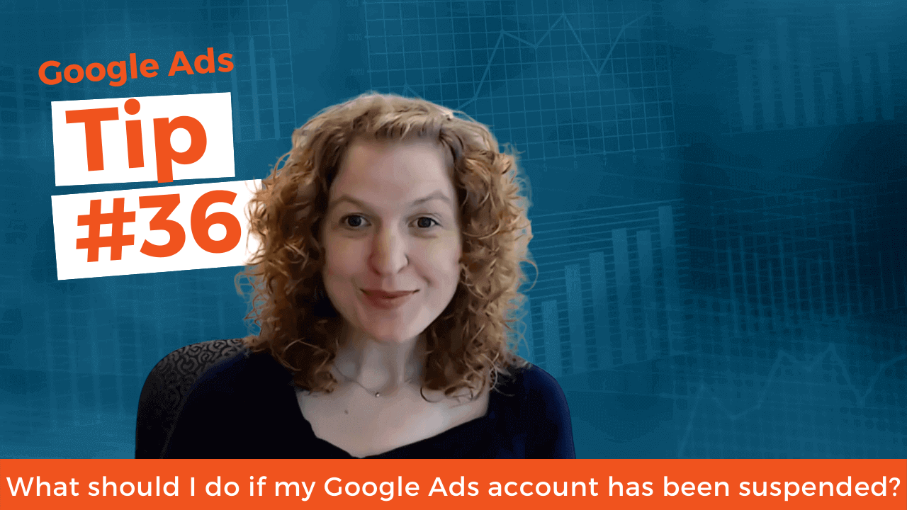 What should I do if my Google Ads account has been suspended?
