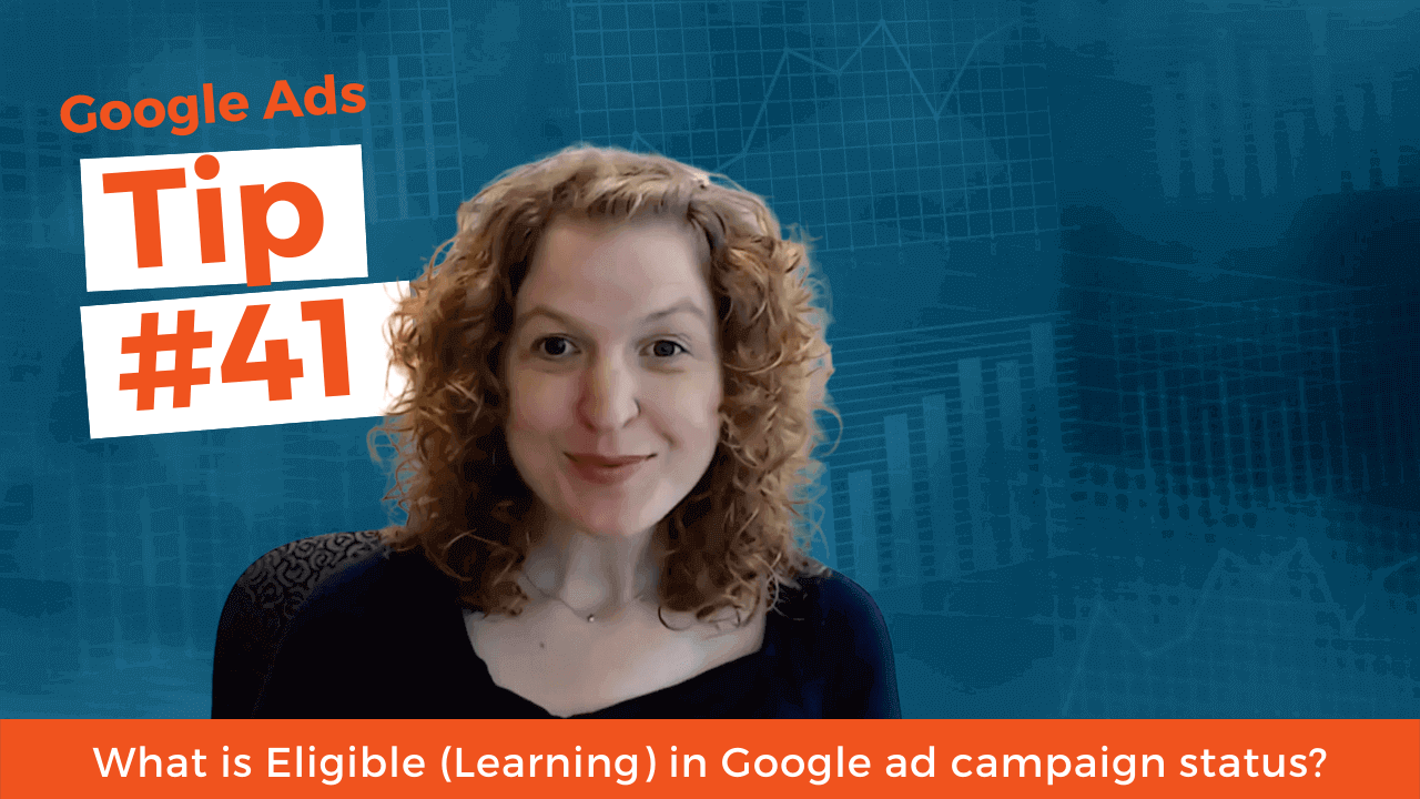 What is Eligible (Learning) in Google ad campaign status?
