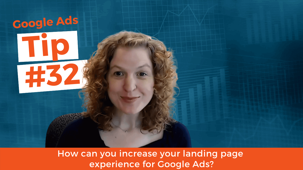 How can you increase your landing page experience for Google Ads?