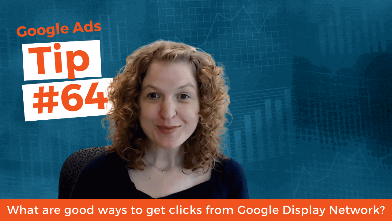 What are good ways to get clicks from Google Display Network?