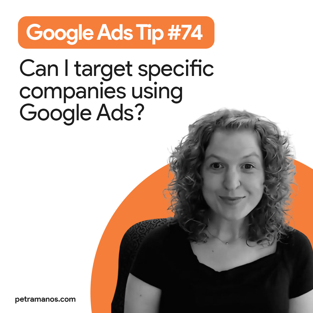 Can I target specific companies using Google Ads?