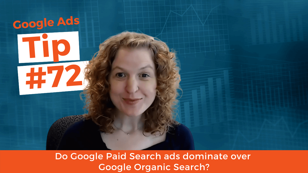 Do Google Paid Search ads dominate over Google Organic Search?