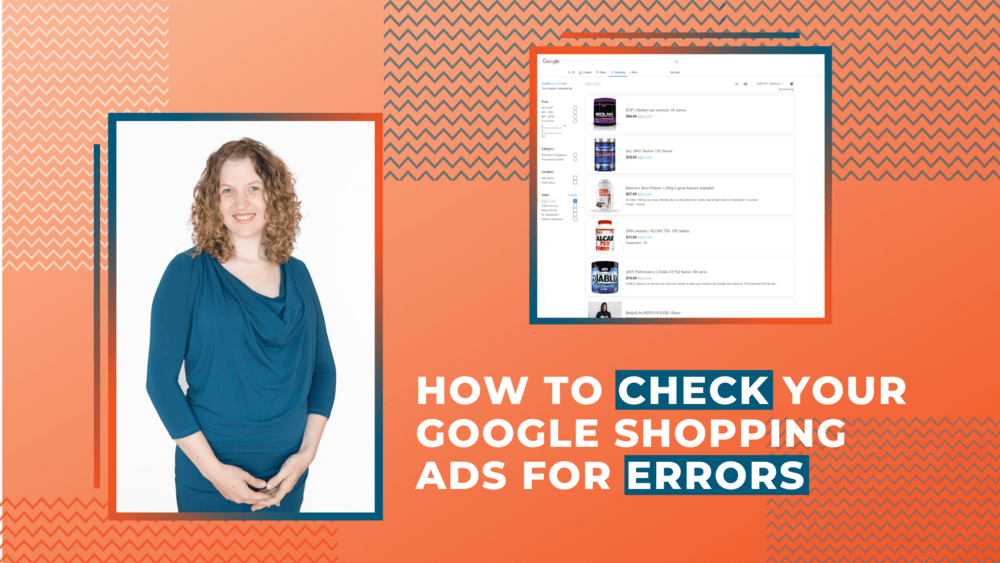 How to Check Your Google Shopping Ads For Errors [Video]