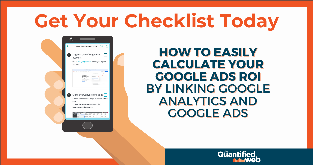 How to Easily Calculate Your Google Ads ROI By Linking Google Analytics And Google Ads