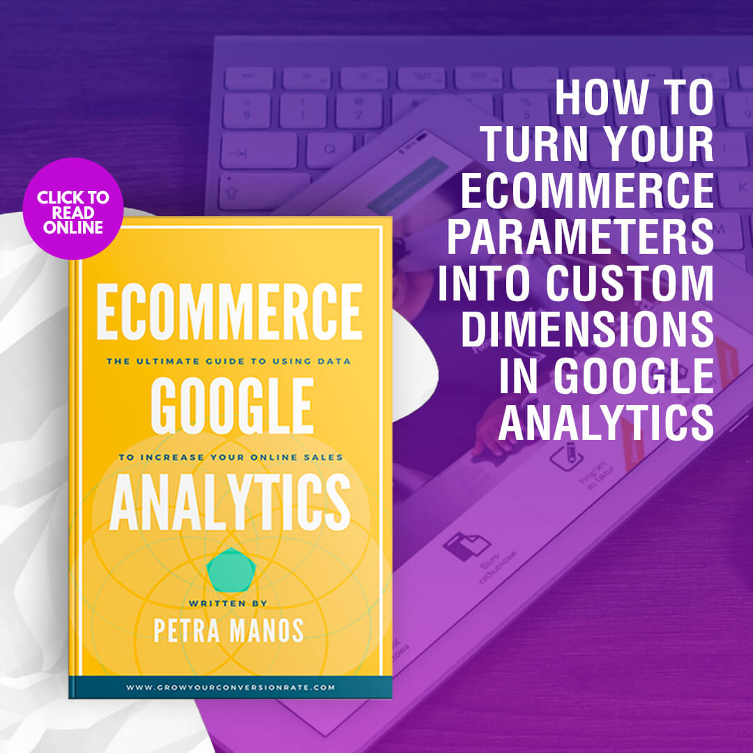 Google Analytics Custom Parameters and Dimensions for Ecommerce