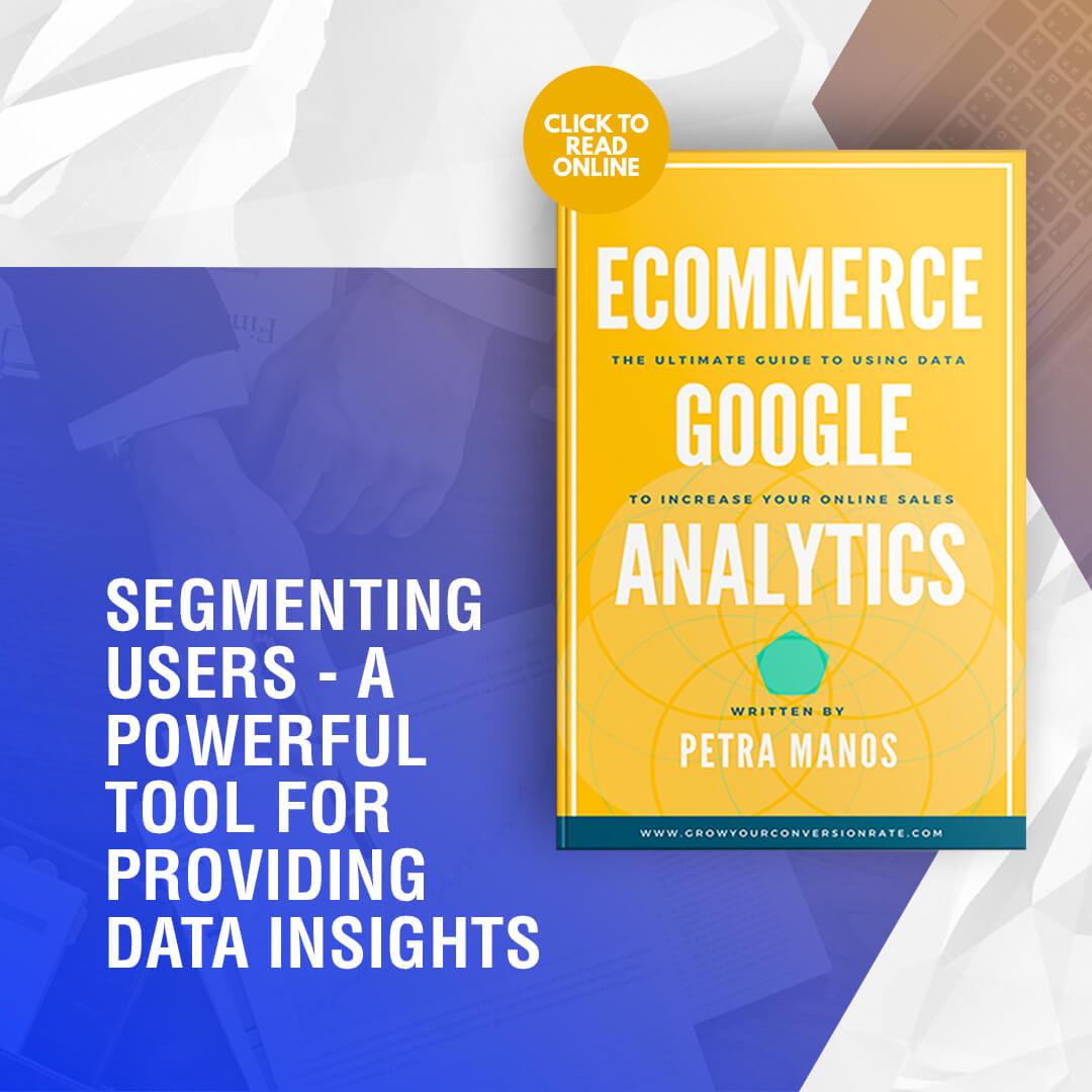 Segmenting Users Data Insights Google Analytics