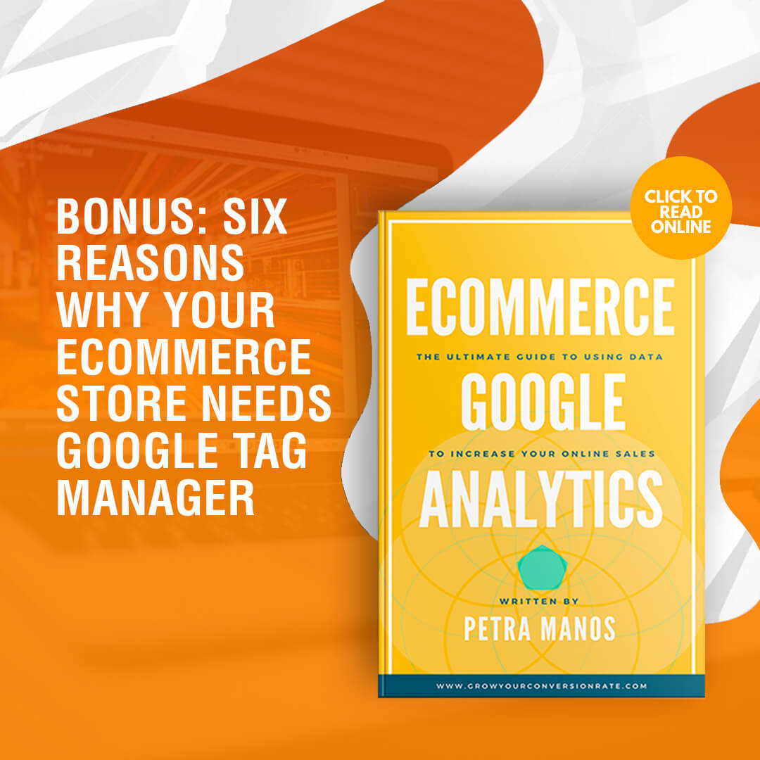 Six Reasons Why Your Ecommerce Store Needs Google Tag Manager