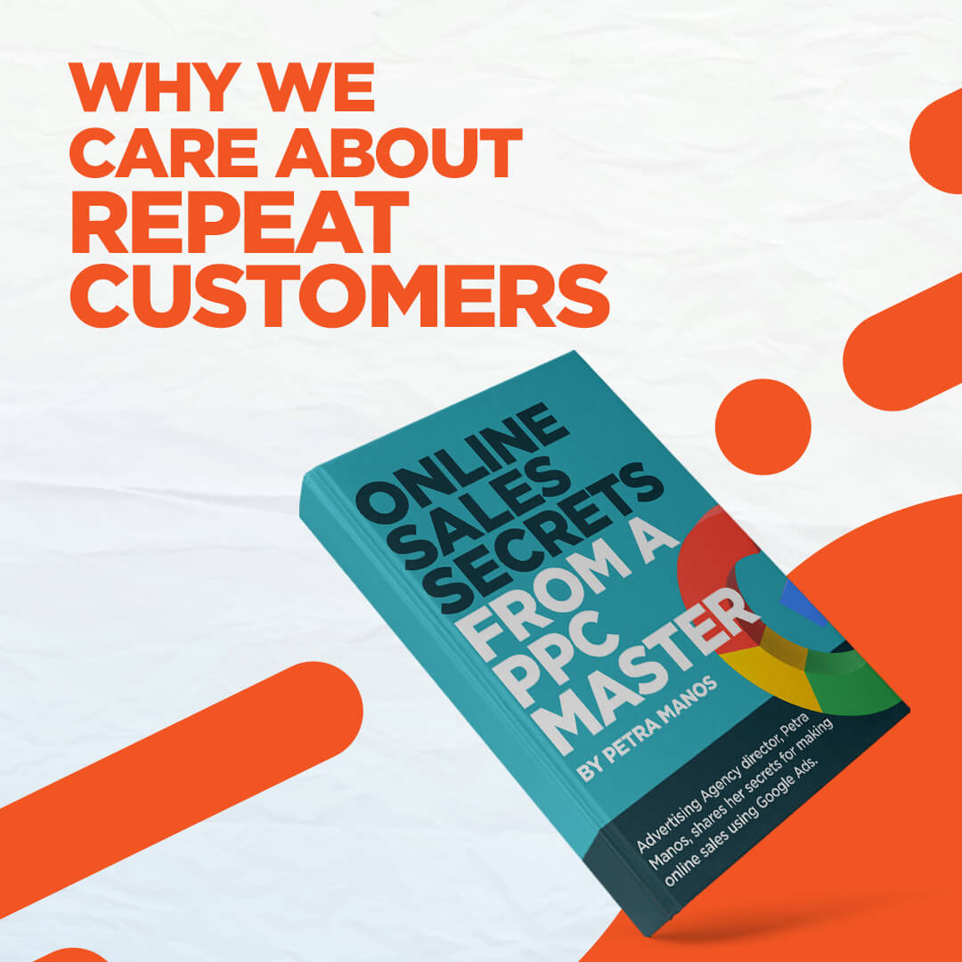 Why We Care About Repeat Customers